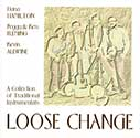 Loose Change, A Collection of Traditional Instrumentals