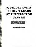 93 Fiddle Tunes I Didn't Learn at the Tractor Tavern