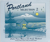 The Portland Collection Volume 2 - Contra Dance Music in the Pacific Northwest